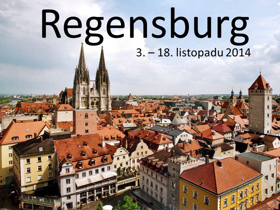 Regensburg 3. – 18. listopadu 2014