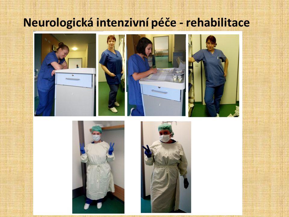 Neurologická intenzivní péče - rehabilitace