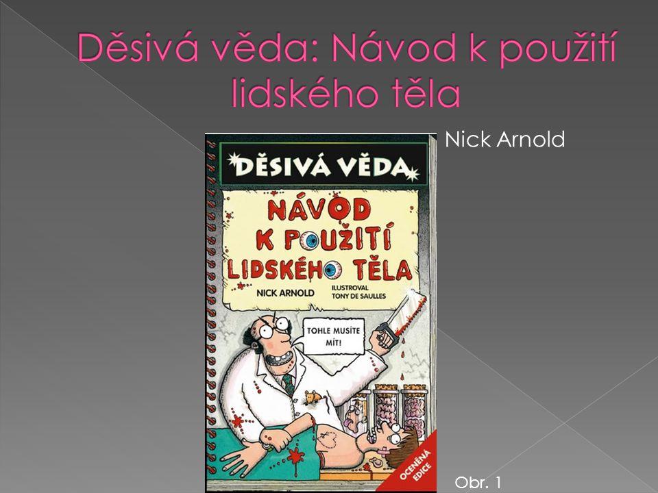 Nick Arnold Obr. 1