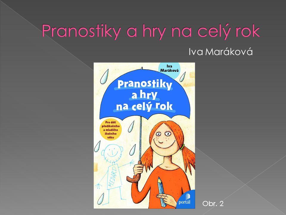 Iva Maráková Obr. 2