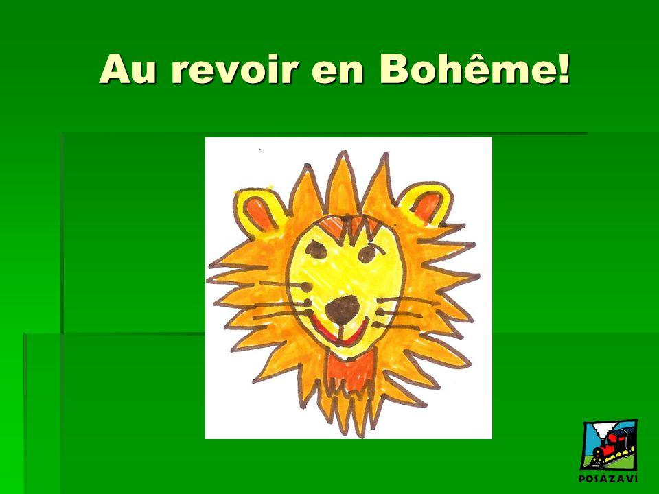 Au revoir en Bohême!
