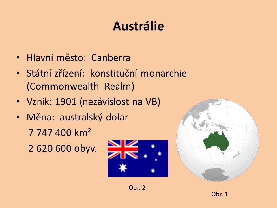 Austrálie Hlavní město: Canberra Státní zřízení: konstituční monarchie (Commonwealth Realm) Vznik: 1901 (nezávislost na VB) Měna: australský dolar 7 7