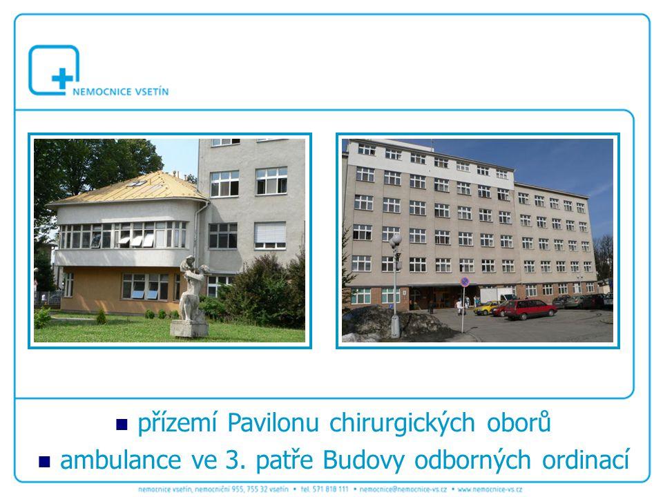 přízemí Pavilonu chirurgických oborů ambulance ve 3. patře Budovy odborných ordinací