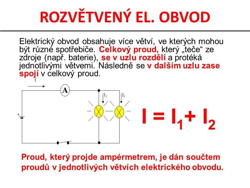 """ROZVĚTVENÝ EL. OBVOD Elektrický obvod obsahuje více větví, ve kterých mohou být různé spotřebiče. Celkový proud, který """"teče"""" ze zdroje (např. baterie"""