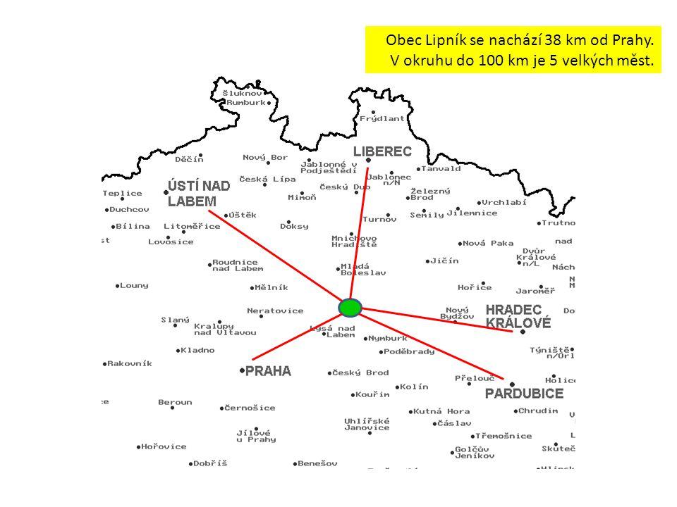 Obec Lipník se nachází 38 km od Prahy. V okruhu do 100 km je 5 velkých měst.