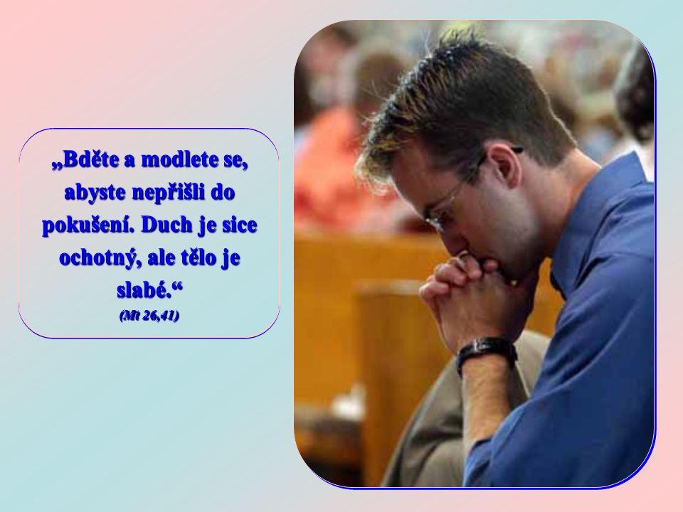 Vzal s sebou tyto tři apoštoly, svědky svého proměnění na hoře Tábor, aby mu byli v tak těžké chvíli nablízku a modlitbou se spolu s ním připravili na to, co mělo přijít a být strašnou zkouškou i pro ně.