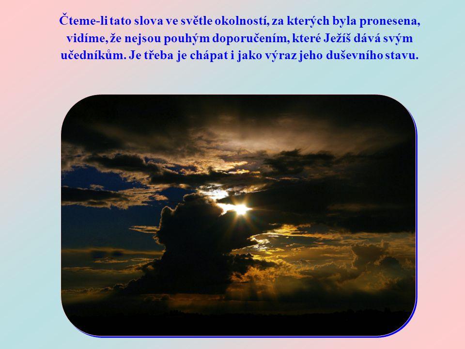 """""""Bděte a modlete se, abyste nepřišli do pokušení. Duch je sice ochotný, ale tělo je slabé."""" (Mt 26,41) """"Bděte a modlete se, abyste nepřišli do pokušen"""
