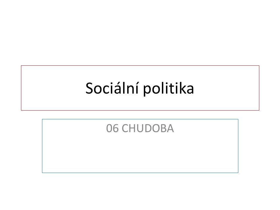 Sociální politika 06 CHUDOBA