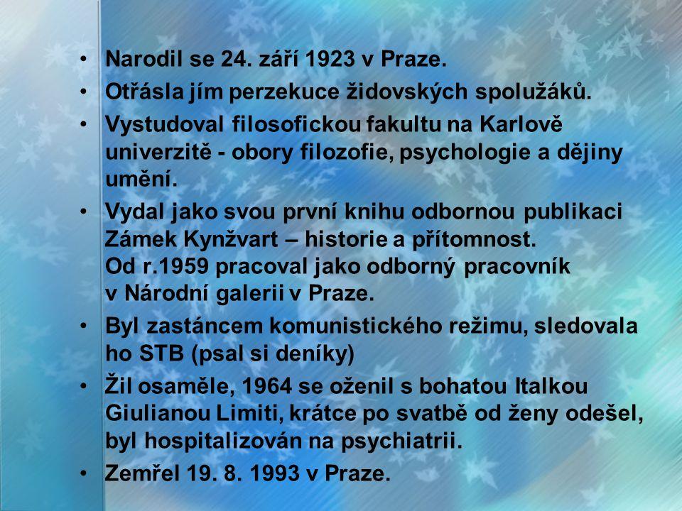 Narodil se 24. září 1923 v Praze. Otřásla jím perzekuce židovských spolužáků. Vystudoval filosofickou fakultu na Karlově univerzitě - obory filozofie,