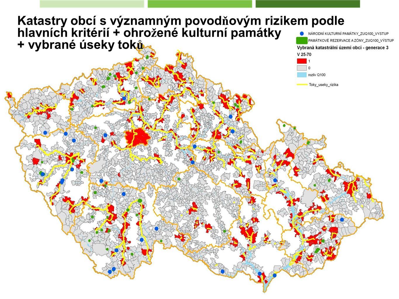 Katastry obcí s významným povod ň ovým rizikem podle hlavních kritérií + ohro ž ené kulturní památky + vybrané úseky tok ů