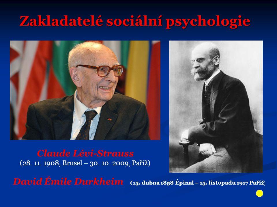 Zakladatelé sociální psychologie David Émile Durkheim (15.