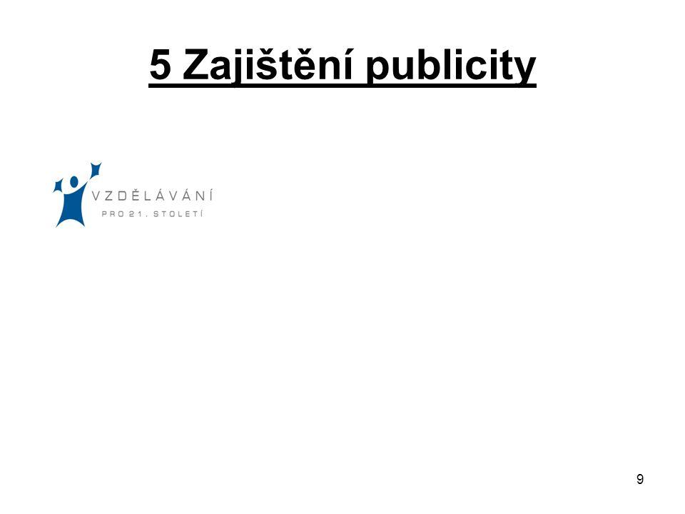 9 5 Zajištění publicity