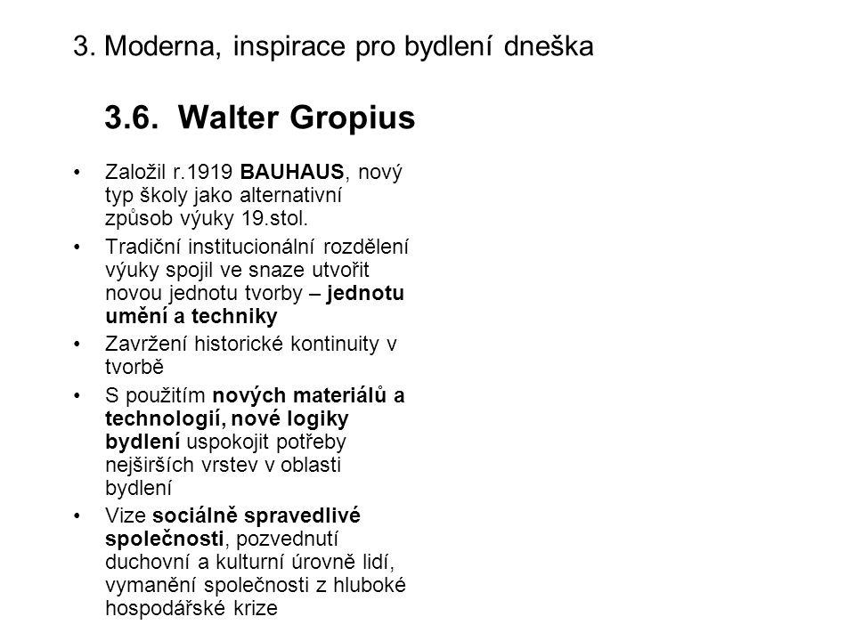 3.Moderna, inspirace pro bydlení dneška 3.6.