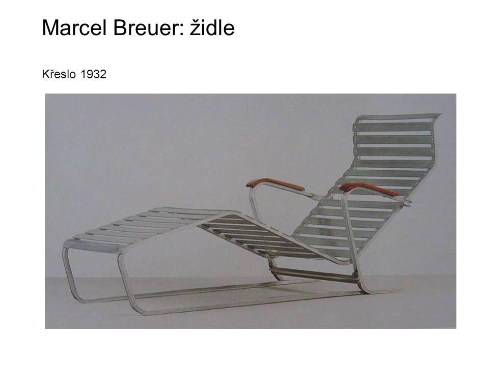 Marcel Breuer: židle Křeslo 1932