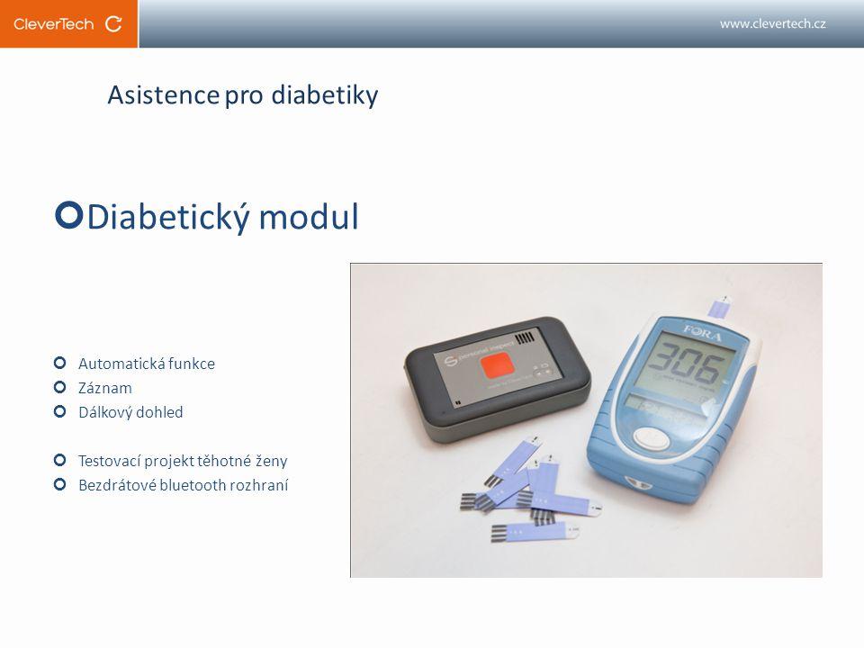 Asistence pro diabetiky Diabetický modul Automatická funkce Záznam Dálkový dohled Testovací projekt těhotné ženy Bezdrátové bluetooth rozhraní