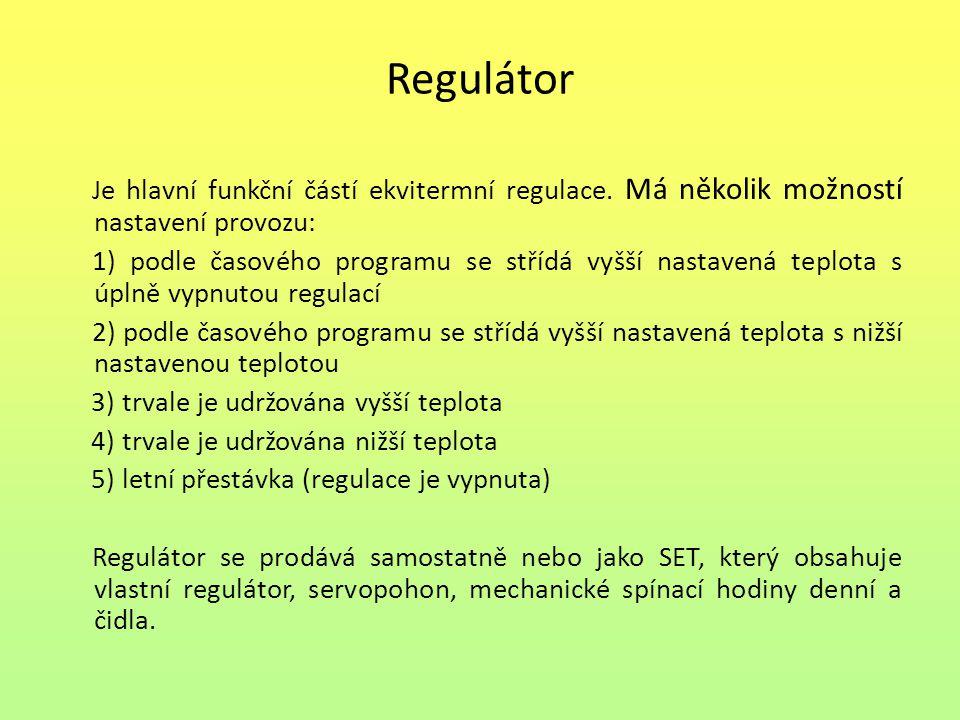 Regulátor Je hlavní funkční částí ekvitermní regulace.