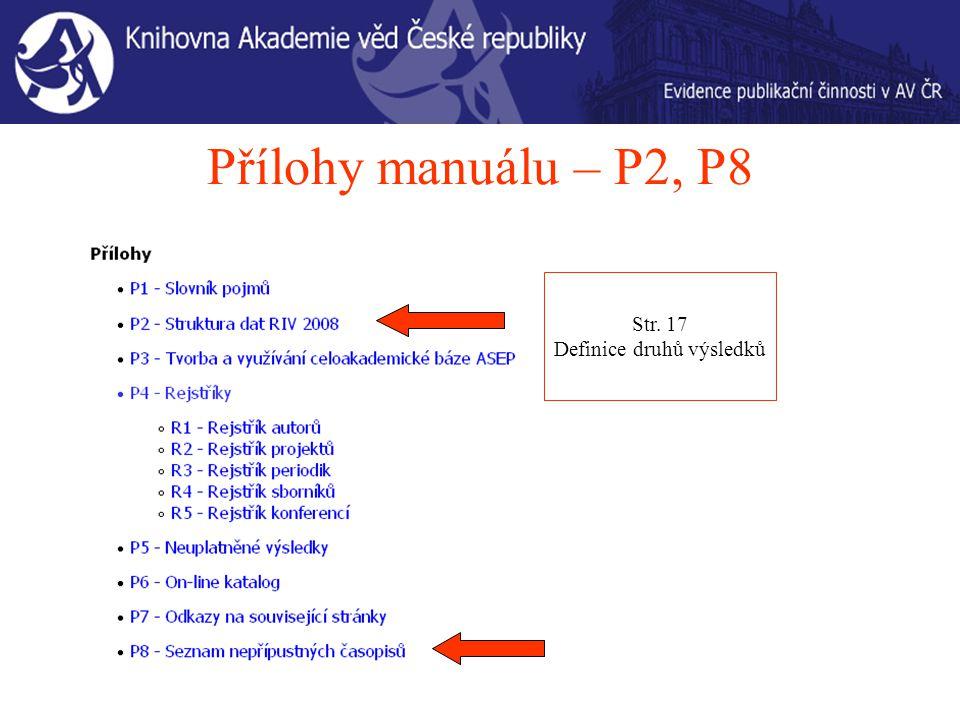 Přílohy manuálu – P2, P8 Str. 17 Definice druhů výsledků