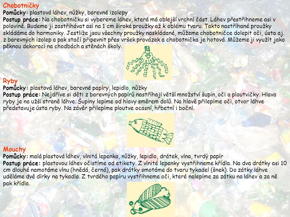 Chobotničky Pomůcky: plastová láhev, nůžky, barevné izolepy Postup práce: Na chobotničku si vybereme láhev, která má oblejší vrchní část. Láhev přestř