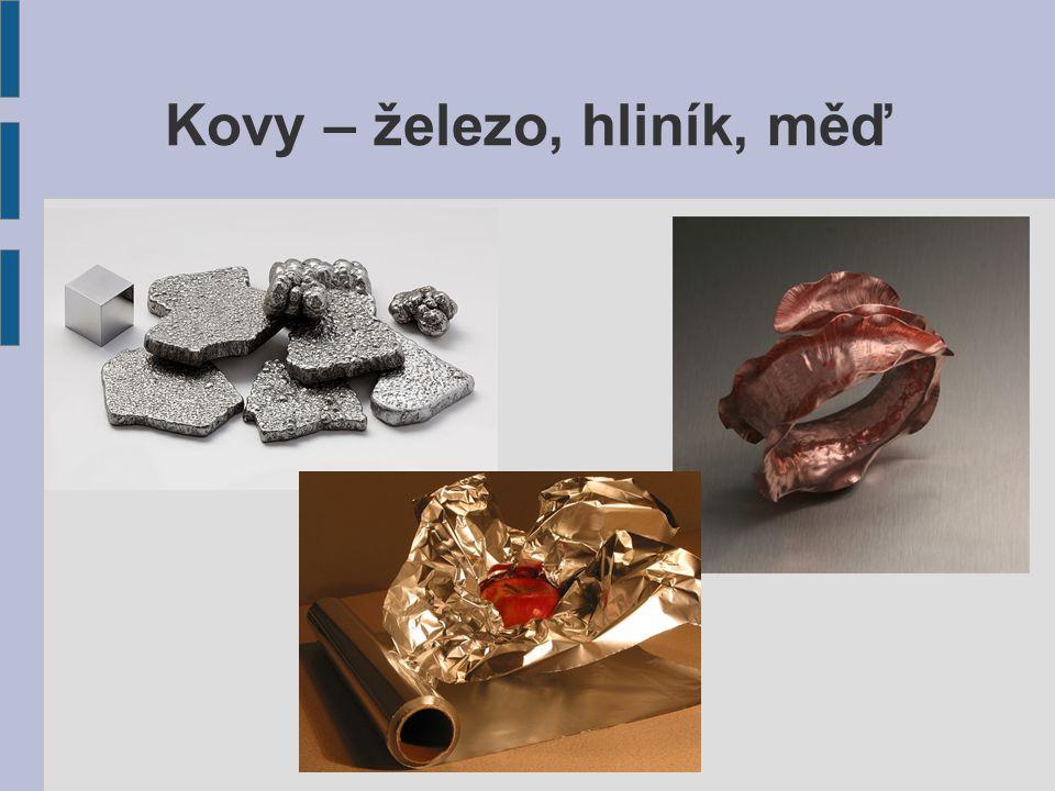 Kovy – železo, hliník, měď