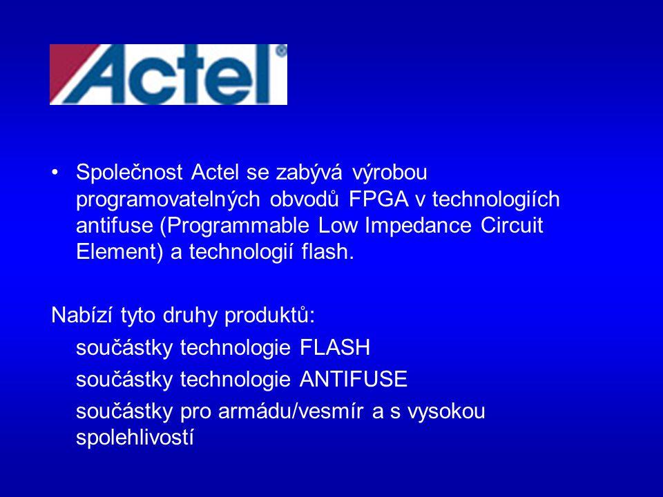 ACT TM 3 Series FPGA -až 10000 ekvivalentních hradel (ekvivalent u 25 000 PLD) -nahrazují až 20 32 macro-cell CPLD nebo sto 20-ti pinových PALů -návrhová knihovna obsahuje více než 500 maker -až 1153 FLIP-FLOPů -až 228 programovatelných pinů -rychlost přenosu dat až 250 MHz -čtyři vysokorychlostní rozvody hodin -I/O proudy 10mA -vyrábí se low-pover CMOS technologií -varianty 5,0 V a 3.3 V