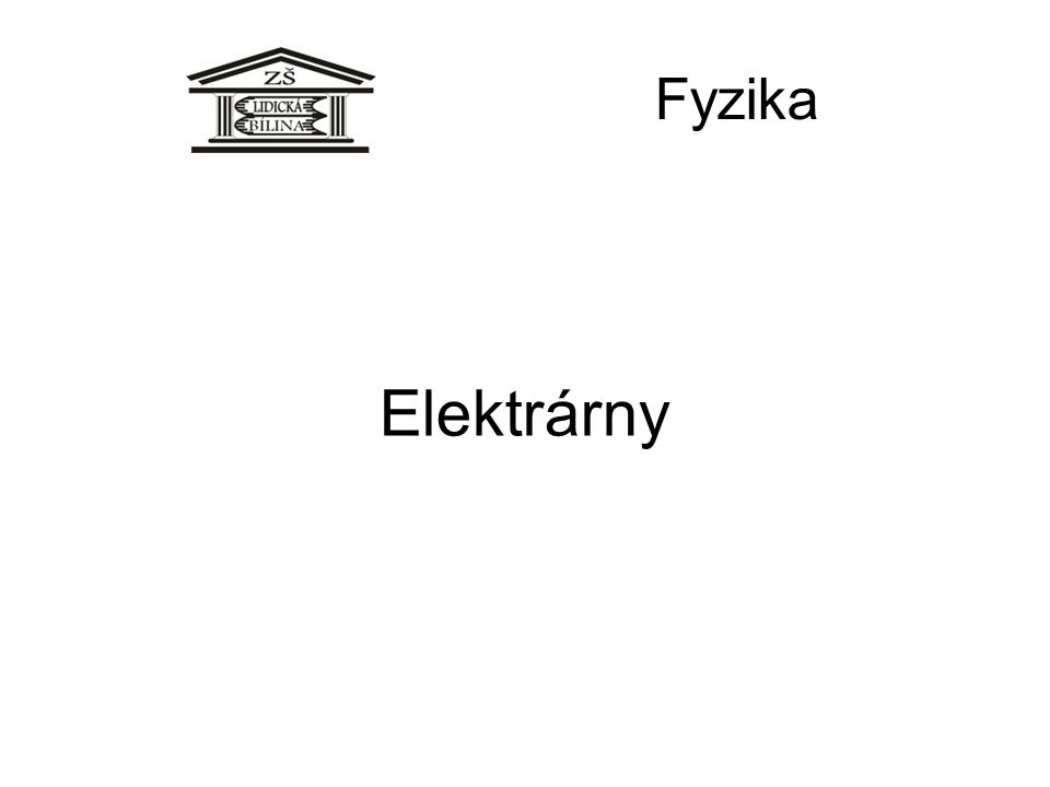 Elektrárny Fyzika