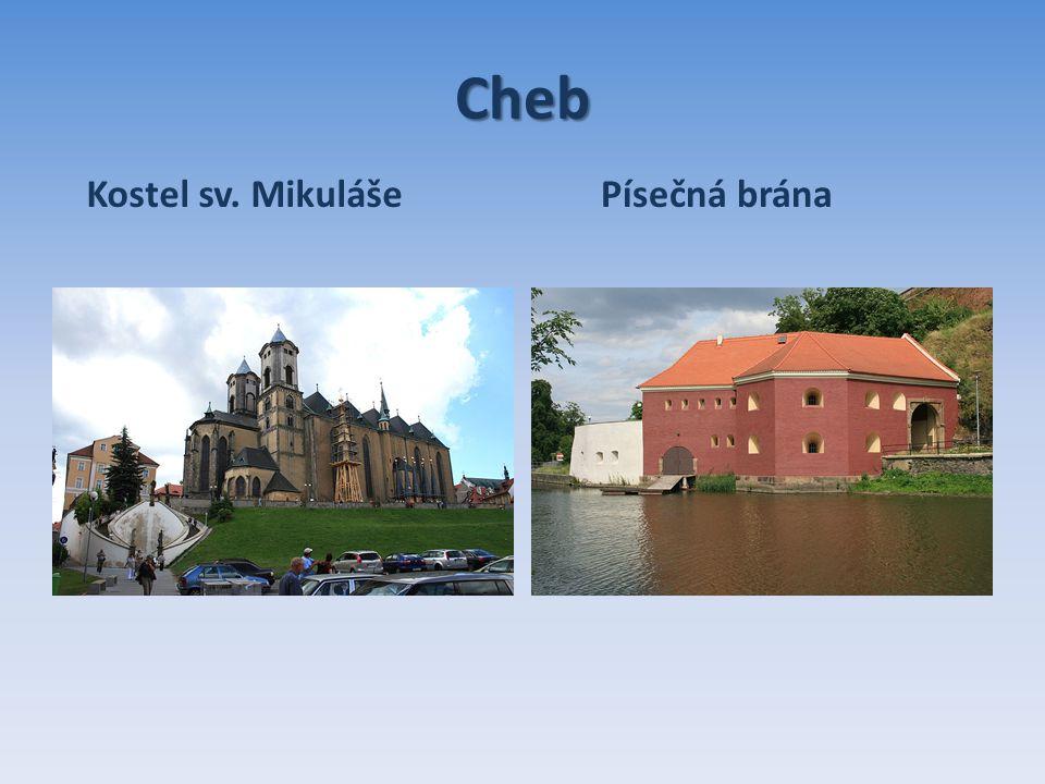 Cheb Kostel sv. MikulášePísečná brána