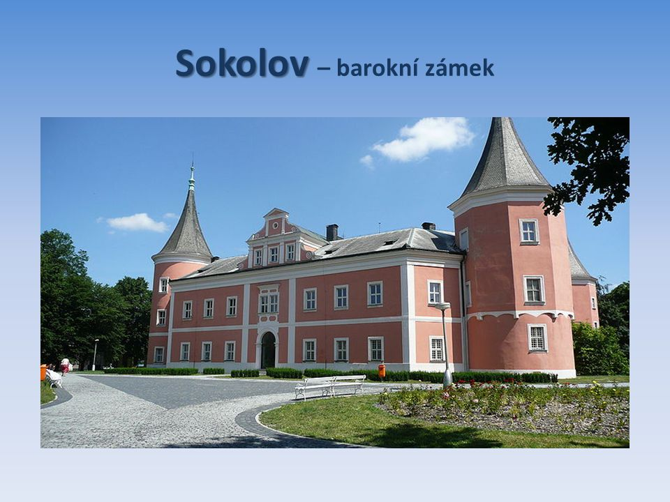 Sokolov Sokolov – barokní zámek