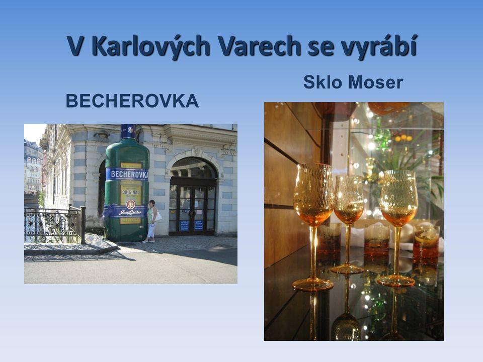 V Karlových Varech se vyrábí BECHEROVKA Sklo Moser