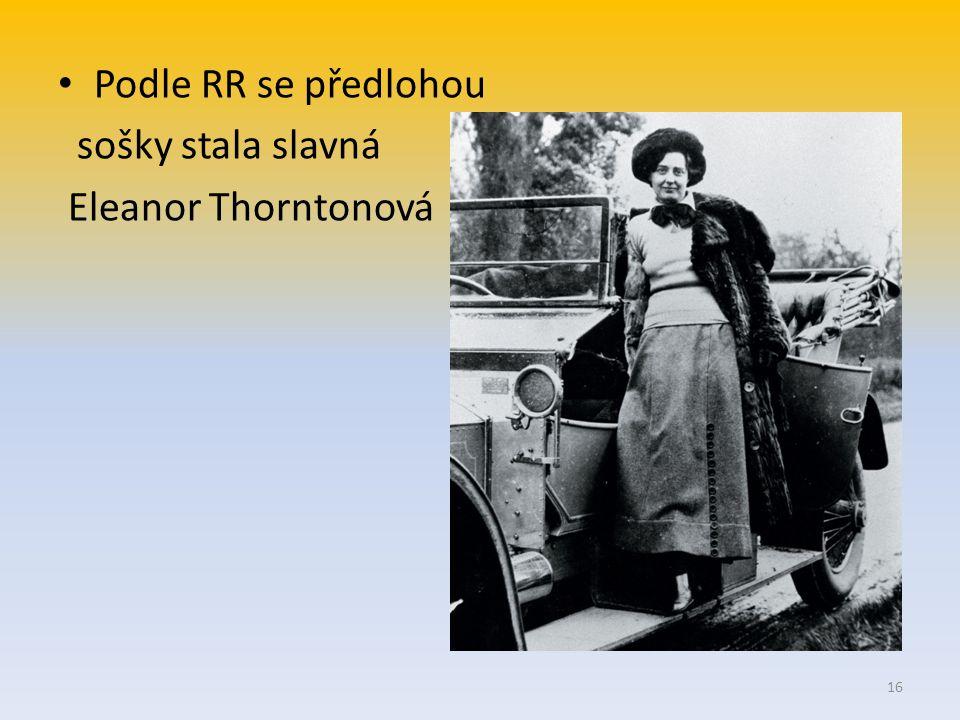 Podle RR se předlohou sošky stala slavná Eleanor Thorntonová 16