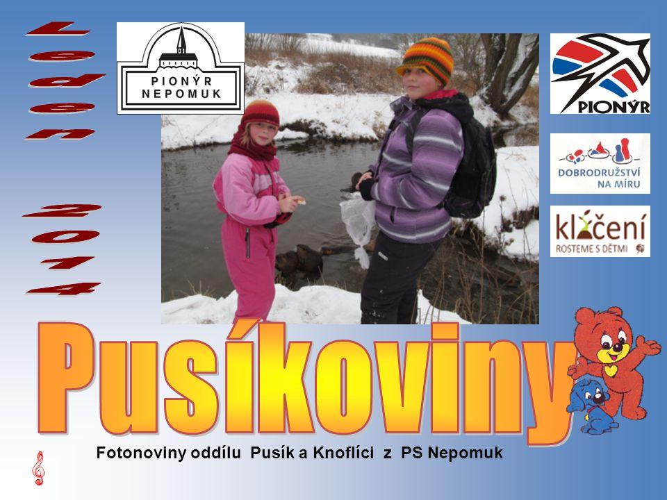 Fotonoviny oddílu Pusík a Knoflíci z PS Nepomuk