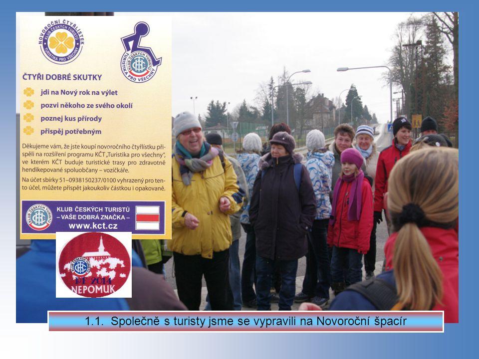 1.1. Společně s turisty jsme se vypravili na Novoroční špacír
