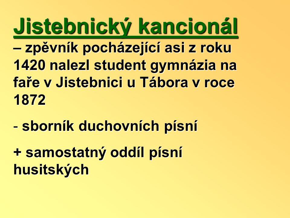 Petr Chelčický (1390 – 1460) - myslitel a kritik společnosti - nikdy nestudoval, ale byl velmi vzdělaný, uměl latinsky, vyznal se dobře v teologii - patřil k nižší šlechtě, hlásil s k venkovským poddaným