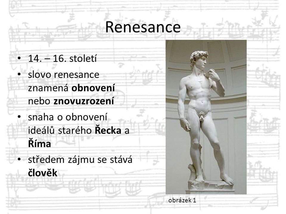 Vokální polyfonie neboli zpívaný vícehlas některé party byly svěřovány hudebním nástrojům vícehlasá kompozice - 6, 12, ale i 36 hlasů (melodií) zpívaných současně ukázkaukázka vícehlasé kompozice - Gregorio Allegro: Miserere Mei Deus