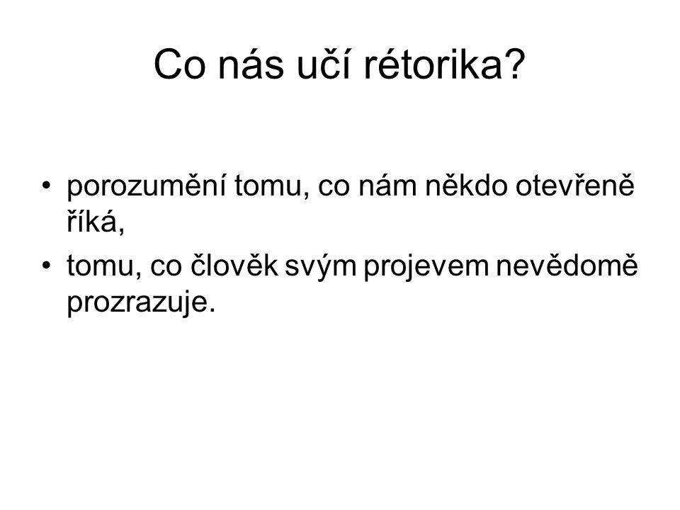 Co nás učí rétorika.