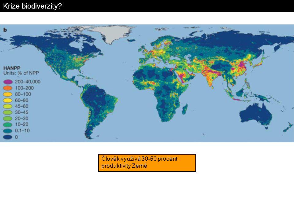 Krize biodiverzity? Člověk využívá 30-50 procent produktivity Země
