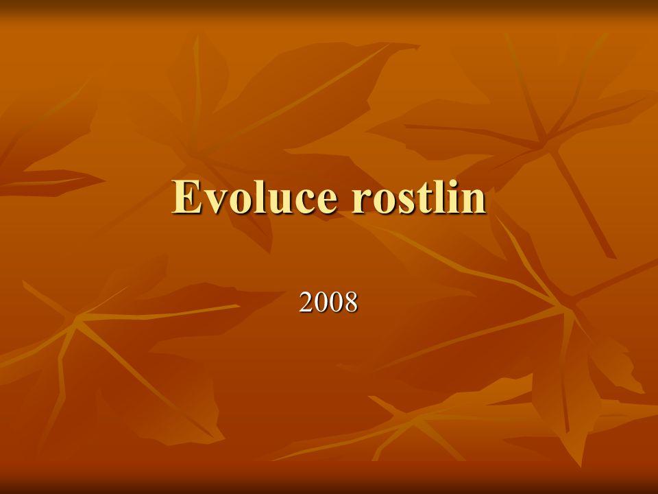 Evoluce rostlin 2008