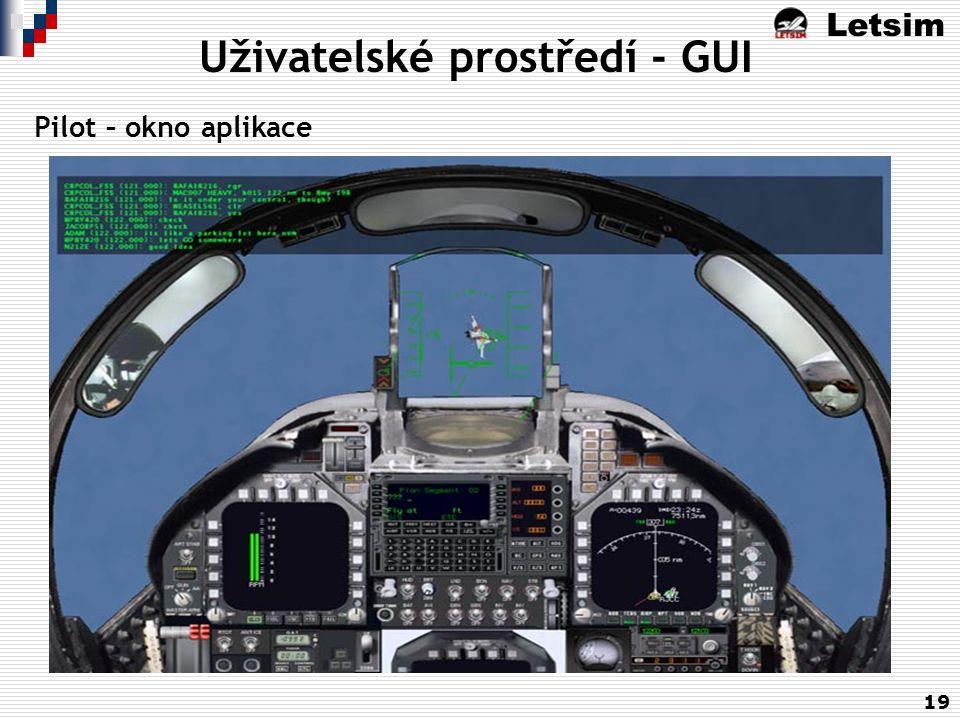 Letsim 19 Uživatelské prostředí - GUI Pilot – okno aplikace