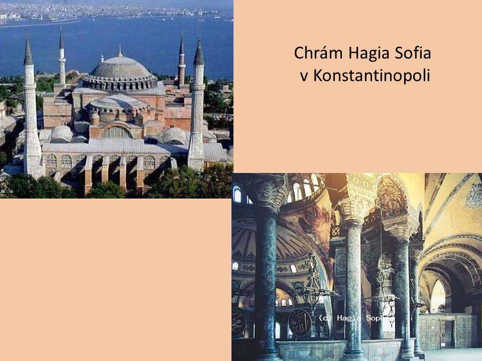 Chrám Hagia Sofia v Konstantinopoli