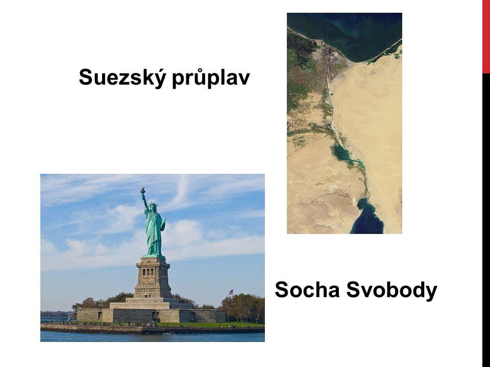 Suezský průplav Socha Svobody
