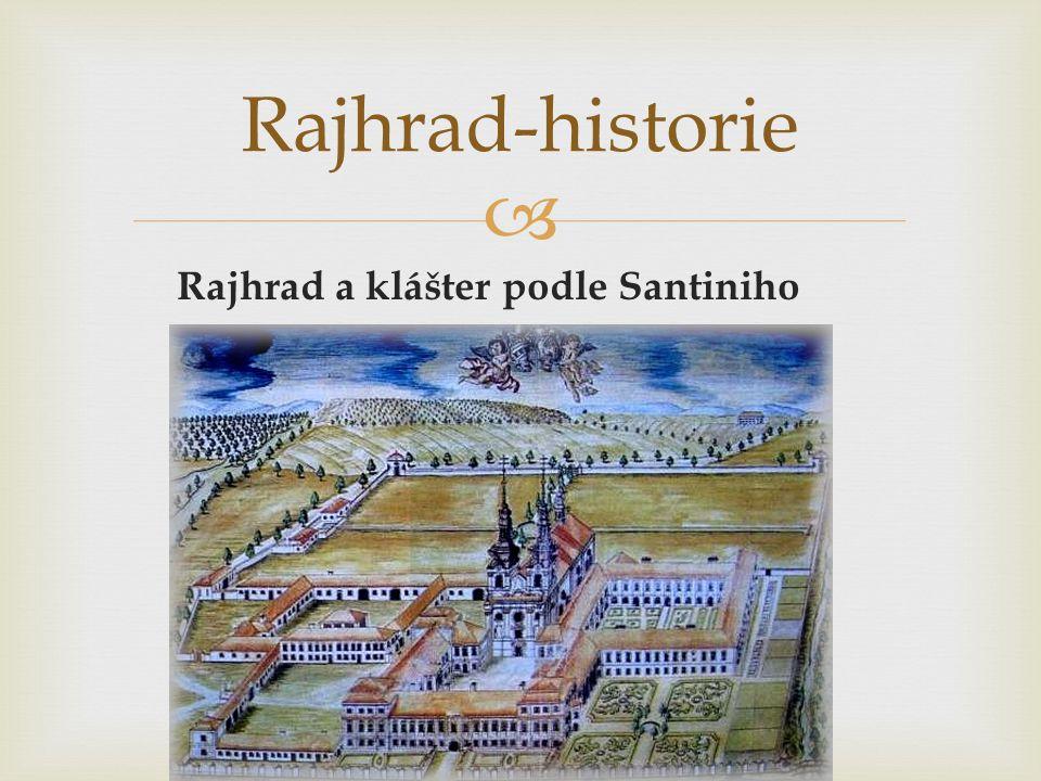  Rajhrad a klášter podle Santiniho Rajhrad-historie