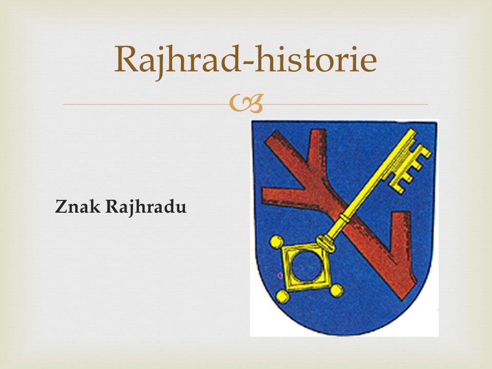  Znak Rajhradu Rajhrad-historie