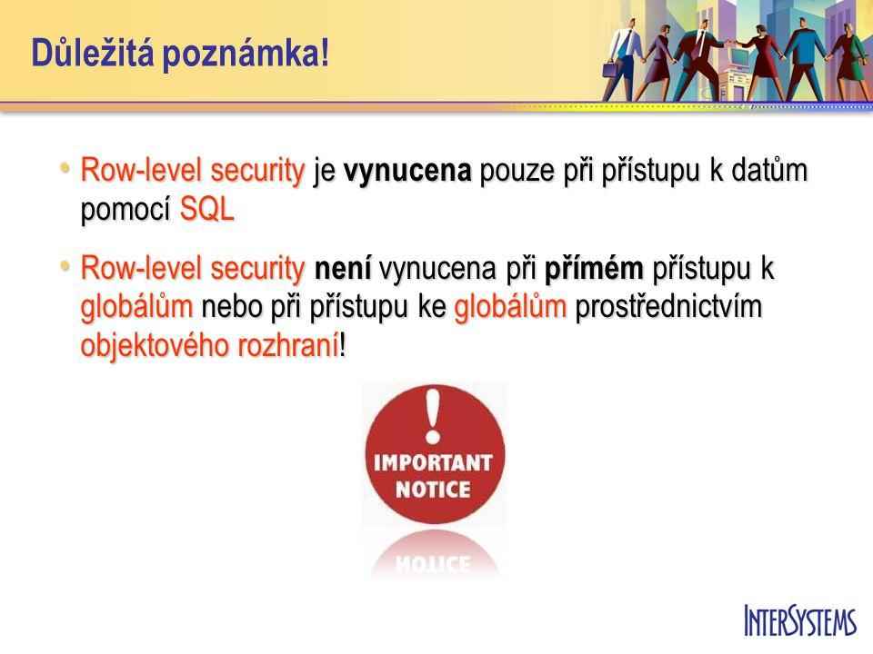 Důležitá poznámka! Row-level security je vynucena pouze při přístupu k datům pomocí SQL Row-level security je vynucena pouze při přístupu k datům pomo