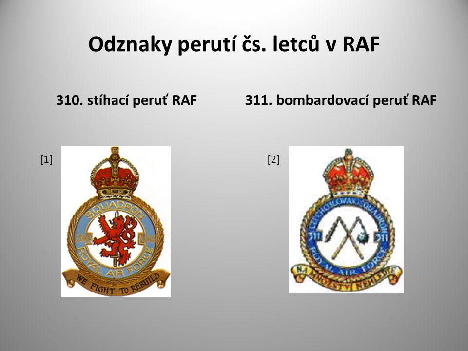 Odznaky perutí čs. letců v RAF 310. stíhací peruť RAF311. bombardovací peruť RAF [1] [2]