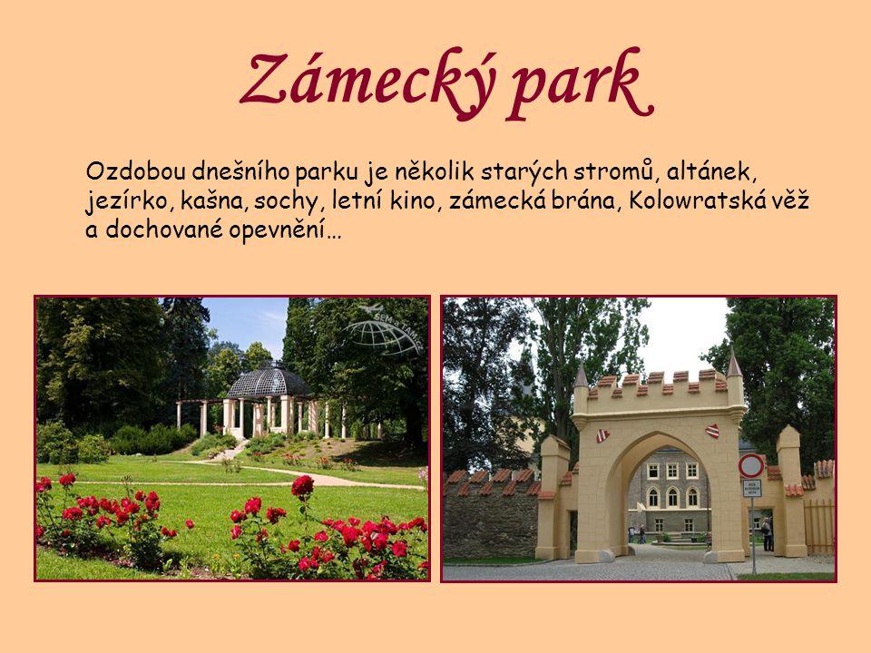 Zámecký park Ozdobou dnešního parku je několik starých stromů, altánek, jezírko, kašna, sochy, letní kino, zámecká brána, Kolowratská věž a dochované