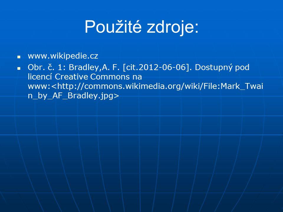 Použité zdroje: www.wikipedie.cz Obr.č. 1: Bradley,A.
