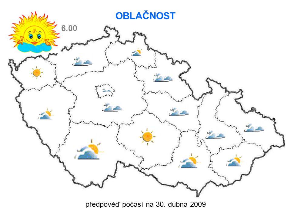 předpověď počasí na 30. dubna 2009 OBLAČNOST 6.00