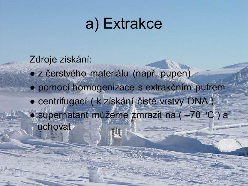 a) Extrakce Zdroje získání: ● z čerstvého materiálu (např.
