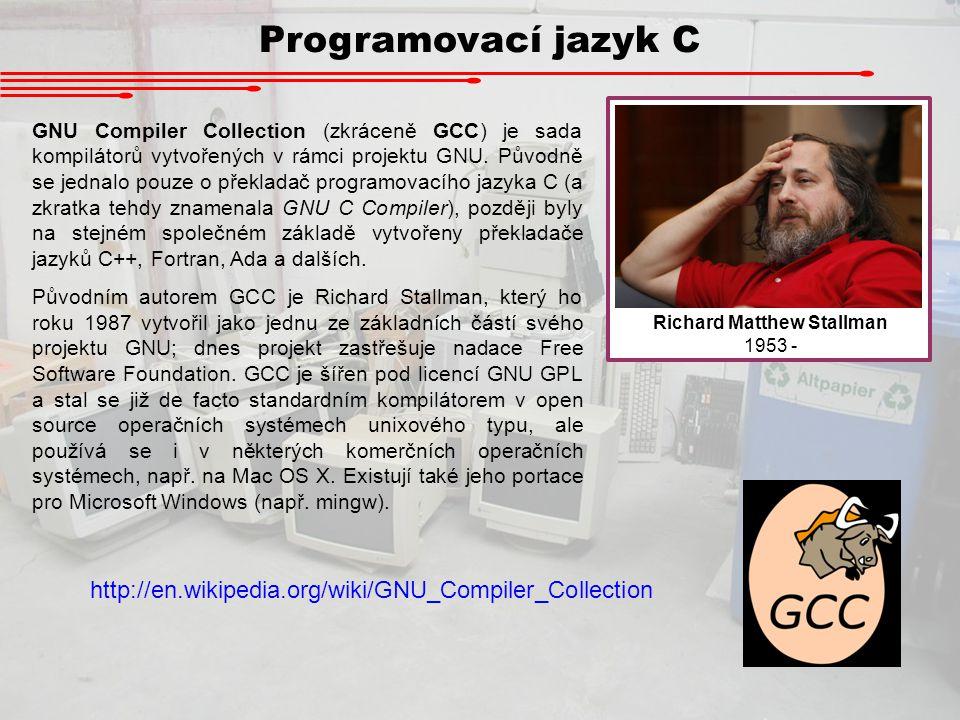Programovací jazyk C GNU Compiler Collection (zkráceně GCC) je sada kompilátorů vytvořených v rámci projektu GNU. Původně se jednalo pouze o překladač