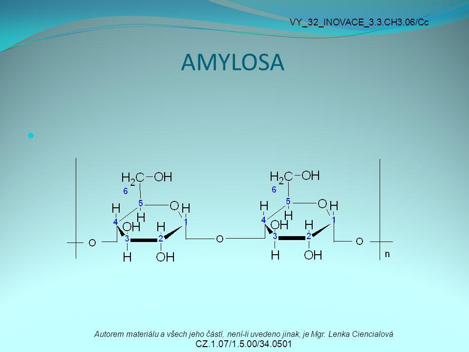 AMYLOSA Autorem materiálu a všech jeho částí, není-li uvedeno jinak, je Mgr.