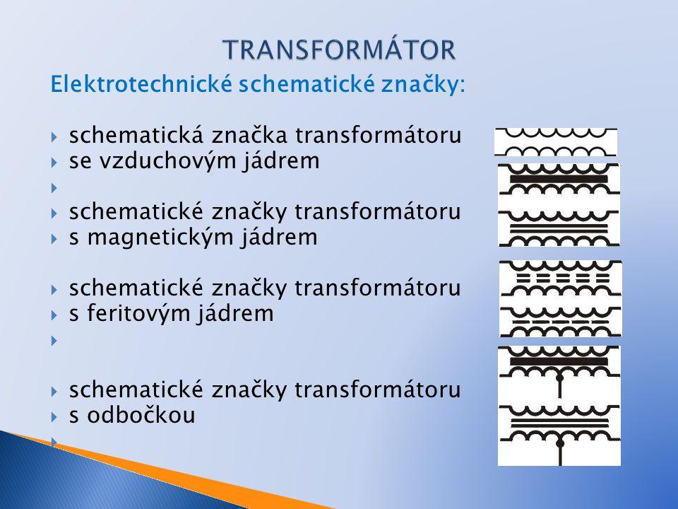 Elektrotechnické schematické značky:  schematická značka transformátoru  se vzduchovým jádrem   schematické značky transformátoru  s magnetickým